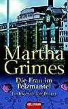 Martha Grimes: Die Frau im Pelzmantel
