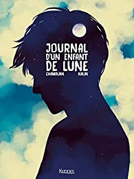 Journal d'un enfant de lune par Joris Chamblain
