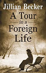 A Tour in a Foreign Life (English Edition)