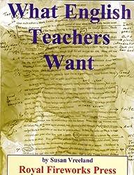 What English Teachers Want by Susan Vreeland (1996-01-01)