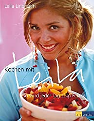 Kochen mit Leila: So wird jeder Tag zum Fest