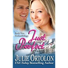 Just Perfect by Julie Ortolon (2012-10-20)