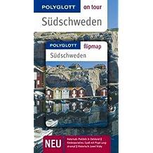 Südschweden. Polyglott on tour - Reiseführer: Unsere besten Touren. Unsere Top 12 Tipps