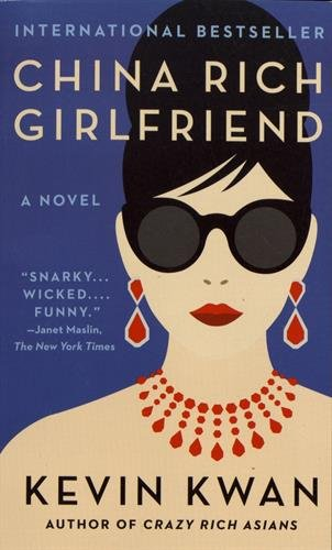 China Rich Girlfriend por Kevin Kwan