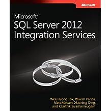Microsoft SQL Server 2012 Integration Services (Developer Reference) by Wee-Hyong Tok (2012-09-25)