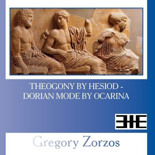 Theogony by Hesiod - Dorian Mode by Ocarina
