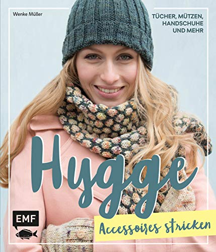 Hygge Accessoires stricken - Tücher, Mützen, Handschuhe und mehr -