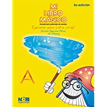 Mi Libro Magico/A Magic Book: Ejercicios para letra script/Exercises for Script writing