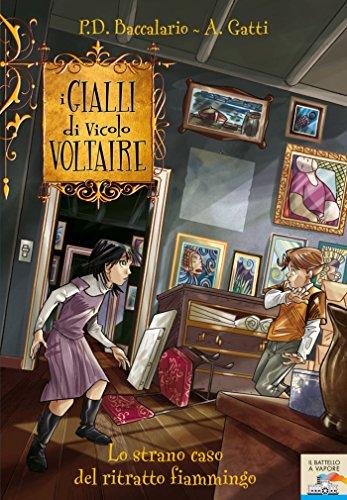 I Gialli di Vicolo Voltaire - 3. Lo strano caso del ritratto fiammingo