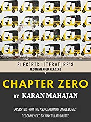 Chapter Zero: Excerpted from The Association of Small Bombs (Electric Literature's Recommended Reading)