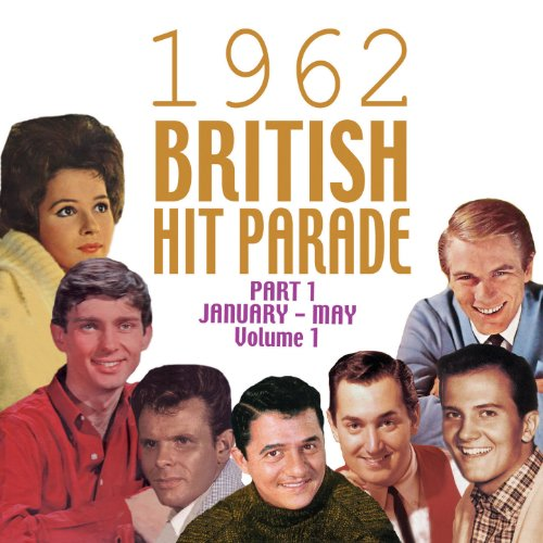 The 1962 British Hit Parade Pt...