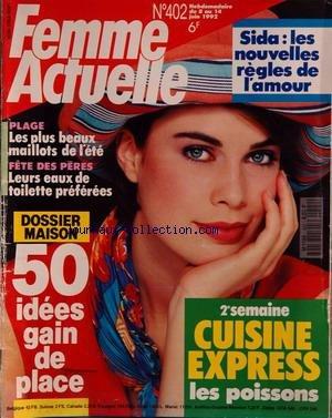FEMME ACTUELLE [No 401] du 01/06/1992 - ...