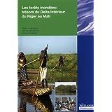 Les Forets Inondees: Tresors du Delta Interieur du Niger au Mali