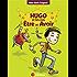 Hugo et les rois Être et Avoir : la méthode intégrale pour ne plus faire de fautes