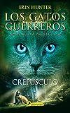 Crepúsculo: Los gatos guerreros - La nueva profecía V (Juvenil)