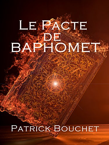 Le Pacte de Baphomet (French Edition)