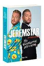 Jeremstar par Jérémy Gisclon, ma biographie officielle de Jeremstar