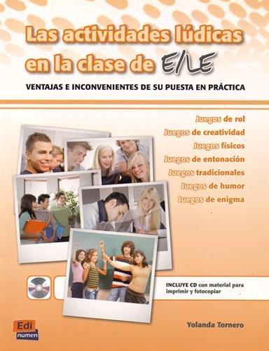 Las Actividades Ludicas En Clase De ELE (Didactica / Didactics) por Team Edinumen