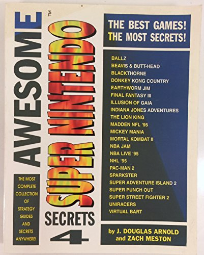 Awesome Super nintendo Secrets 4 por J. Douglas and Meston, Zach Arnold