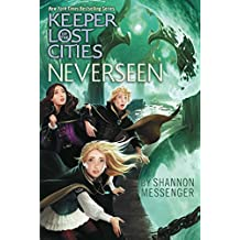 Neverseen (Keeper of the Lost Cities Book 4) (English Edition)