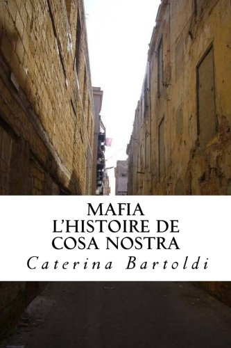 Mafia: L'Histoire de Cosa Nostra