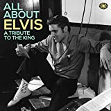 All About Elvis: A Tribute To The King