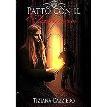 Patto con il Vampiro (Saga - Strega che splende Vol. 1)