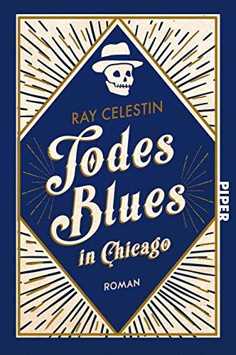 Todesblues in Chicago: Roman (City Blues Quartett, Band 2)