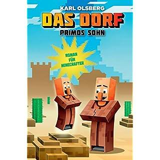 Das Dorf: Primos Sohn: Roman für Minecrafter