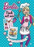 Barbie - Back mit mir: Cakepops, Cupcakes, Muffins und mehr