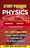 STUDY PACKAGE-PHYSICS IIT-JEE(MAINS): CHAPTER 4 : PROJECTILE MOTION (MECHANICS VOL.1)