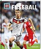 WAS IST WAS Fußball: Für Profis und Fans (WAS IST WAS Edition)
