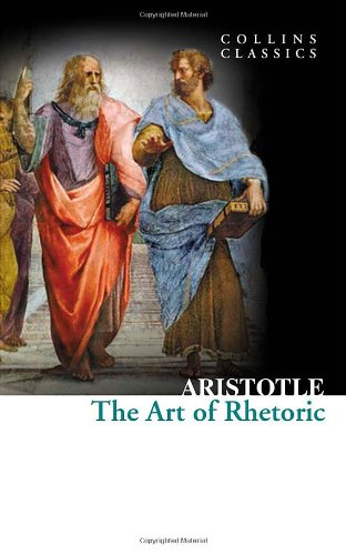 Collins Classics: The Art of Rhetoric