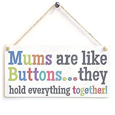 Mums Are Like Buttons... They Hold Everything Together! - Cute Wooden Gift Sign For Mothers - low-cost UK light shop.