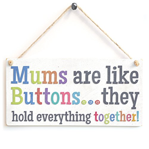 mums-are-like-buttons-they-hold-everything-together-cute-wooden-gift-sign-for-mothers