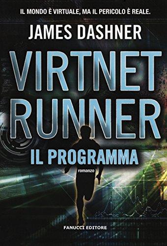 Il programma. Virtnet Runner. The mortality doctrine: 2