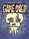 Game over, tome 18 : Bad cave par Midam
