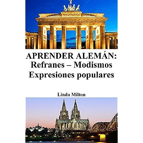 Aprender Alemán: Refranes ‒ Modismos ‒ Expresiones populares