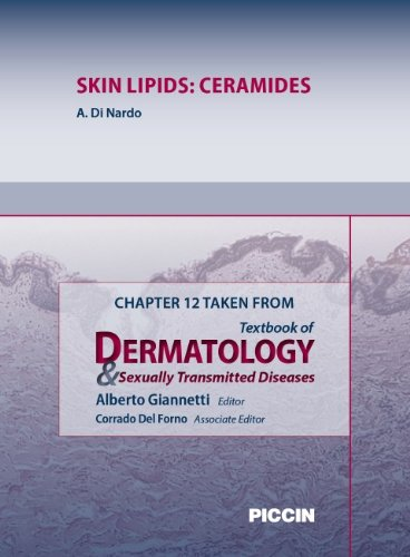 Chapter 12 Taken from Textbook of Dermatology & Sexually Trasmitted Diseases - SKIN LIPIDS: CERAMIDES (English Edition)