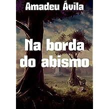 Na borda do abismo (Portuguese Edition)