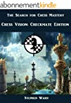 The Search for Chess Mastery: Chess V...