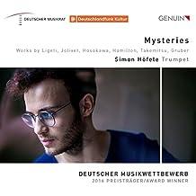 Mysteries - Deutscher Musikwettbewerb 2016 Preisträger Trompete - Werke von Ligeti, Jolivet, Hamilton u.a.
