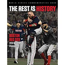 The Rest is History: Boston Red Sox: 2018 World Series Champions (English Edition)