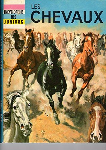 chevaux (Les) Encyclopédie des juniors par M.C. SELF