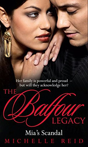 Mia's Scandal (Mills & Boon M&B) (Mills & Boon Special Releases - The Balfour Legacy)