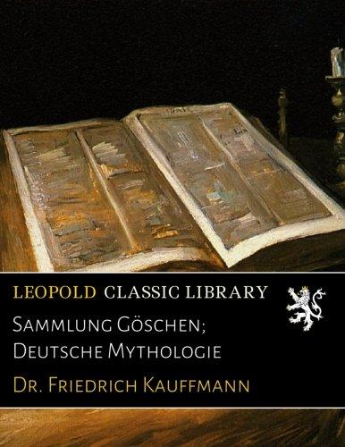 Sammlung Göschen; Deutsche Mythologie