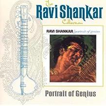 The Ravi Shankar Collection: Portrait Of Genius