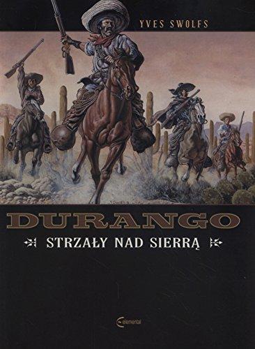 Durango 5 Strzaly nad Sierra