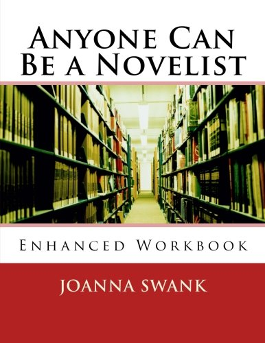 Anyone Can Be a Novelist:Enhanced Edition por Joanna Swank