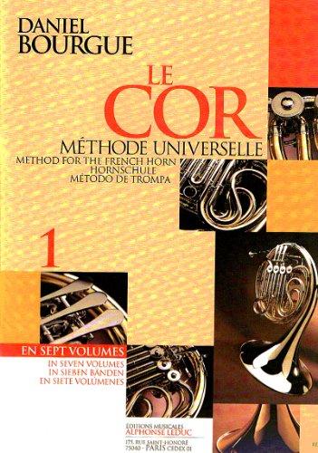 Daniel Bourgue: le Cor Methode Universelle - Vol.1 (Horn)